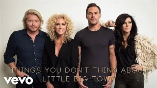 Little Big Town - Things You Don't Think About (Audio)