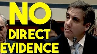 Michael Cohen: No Direct evidence Of Russia Collusion