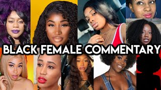 BLK FEMALE COMMENTARY ON YOUTUBE! #ChiomaChats