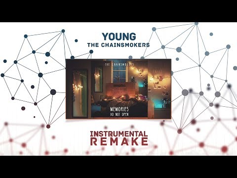 The Chainsmokers - Young (Aldy Waani Instrumental Remake)