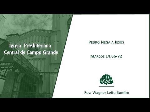Assista: Pedro Nega a Jesus - Pr. Wagner Leite Bonfim