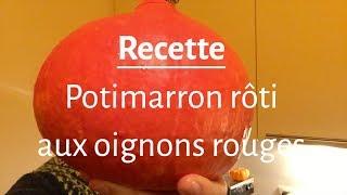 RECETTE - POTIMARRON rôti aux oignons rouges
