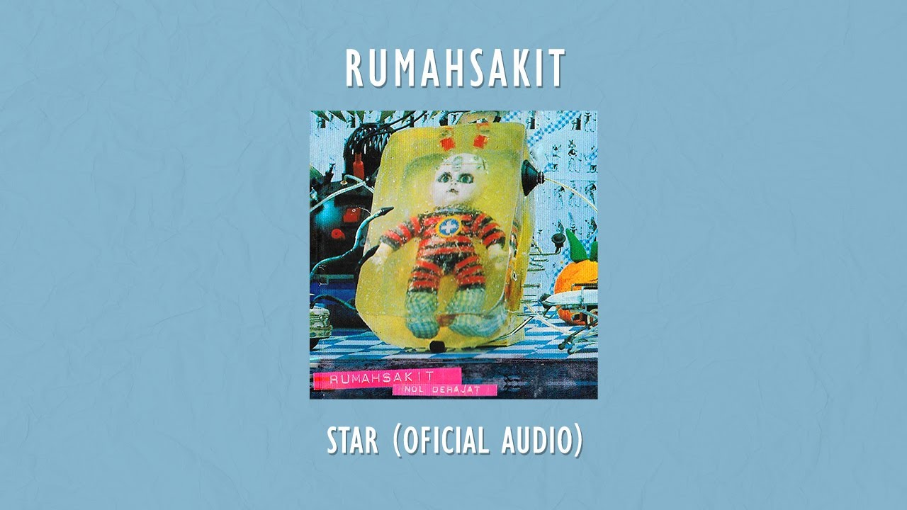 rumahsakit - Star | Official Audio Video
