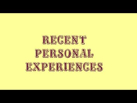 personal experiences recent describing