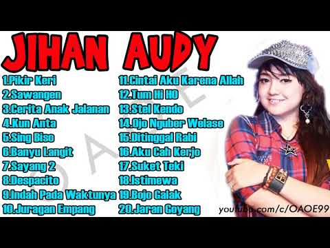 Jihan Audy full album 2018
