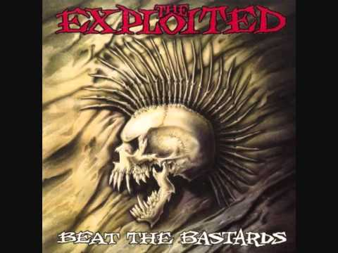 The Exploited (UK) - Beat the Bastards FULL ALBUM 1996