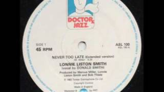 Lonnie Liston Smith   Never Too Late