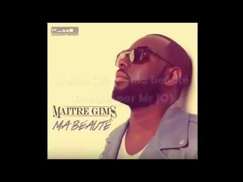 Maitre Gims - Ma beauté (Lyrics/Paroles)