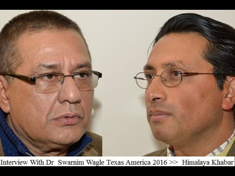 Interview With Dr. Swarnim Wagle, Texas America 2016 in Himalaya Khabar