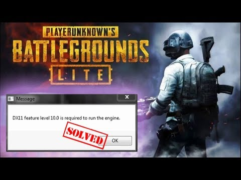 PUBG PC Lite - FIX ERROR DirectX 11 feature level 10.1/10.0 is required by the game ||
