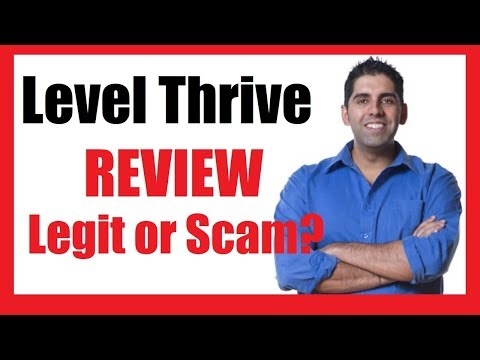 Level Thrive Review - Legit Company or Big Scam?  Find Out The Truth Here...