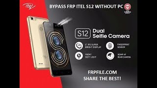 Bypass FRP Google Account  Itel S12-S31without PC 10000%ok