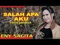 Eny Sagita - Salah Apa Aku - Versi Jandhut   Klip