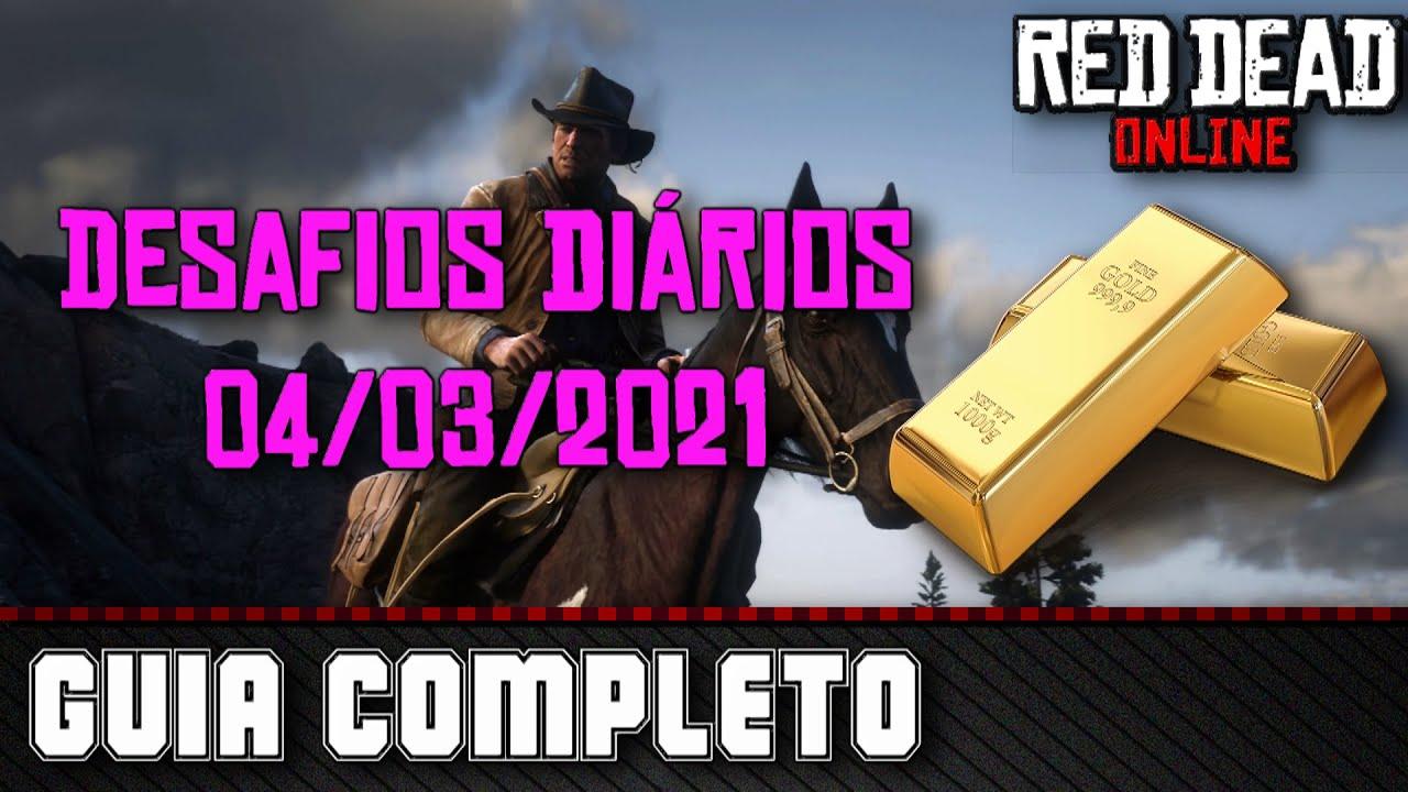 Desafios Diários - Red Dead Online 04/03/2021