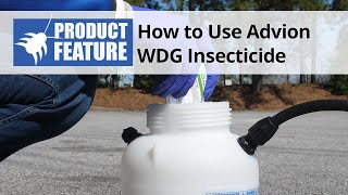 How to Use Advion WDG Insecticide
