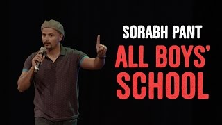 EIC: Sorabh Pant On All Boys' Schools!