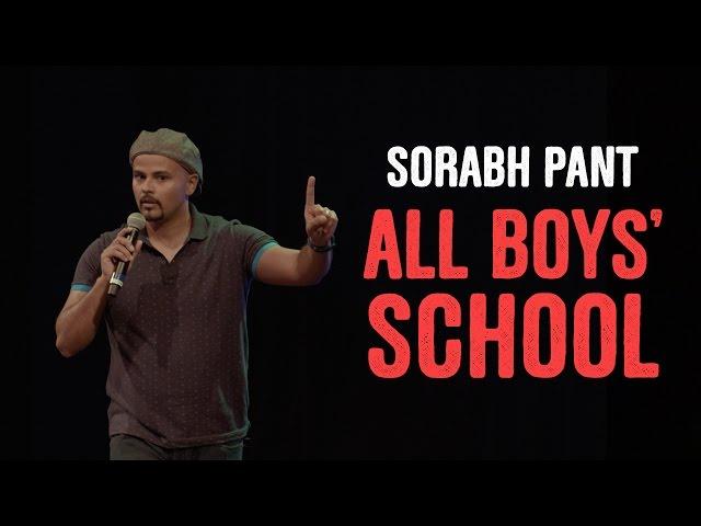 EIC: Sorabh Pant on All Boys' Schools!