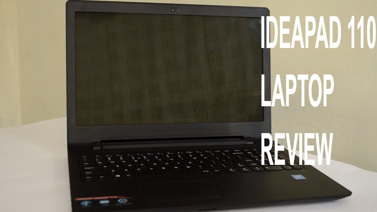 Lenovo Ideapad 110 laptop – Complete review