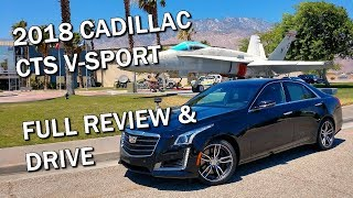 2018 CADILLAC CTS V-SPORT - Full Review & Drive Video