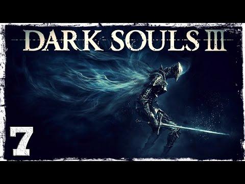 Смотреть прохождение игры Dark Souls 3. #7: Морозный парень.