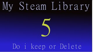 My Steam Library 5 (Do I keep) Under the Ocean
