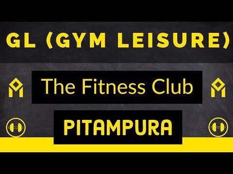 GL(Gym Leisure) The Fitness Club | Pitampura | #GymTour | #Day488 | Delhi | India