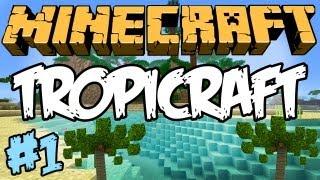 """Minecraft: TropiCraft - """"O Começo!"""" #1"""