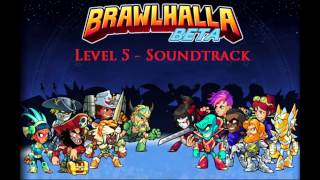 Brawlhalla Level 5 - Soundtrack/OST