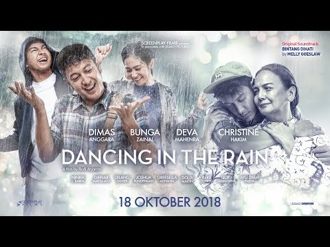 Official Trailer DANCING IN THE RAIN (2018) - Dimas Anggara, Bunga Zainal, Deva Mahenra