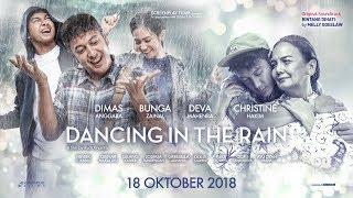 Official Trailer DANCING IN THE RAIN (2018) - Dimas Anggara, Bunga Zainal, Deva Mahenra