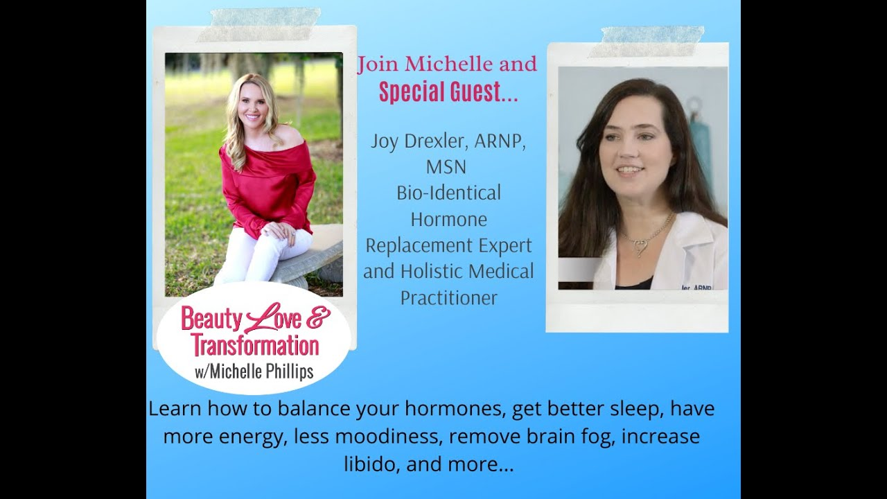 BioIdentical Hormone Replacement Therapy- with Joy Drexler