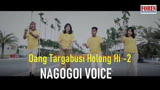 Download lagu Lagu Batak Terbaru 2020 - Dang Targabusi Holonghi 2 NAGOGOI VOICE