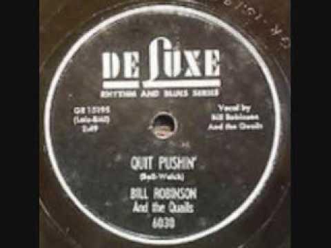 BILL ROBINSON  QUAILS  Quit Pushin'  78  1954