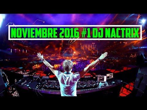 La Mejor Música Electrónica, NOVIEMBRE 2016 (con nombres) - Parte 1