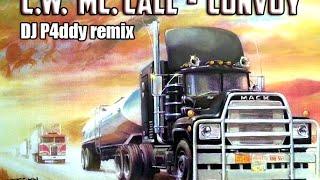 C.W. McCall - Convoy remix