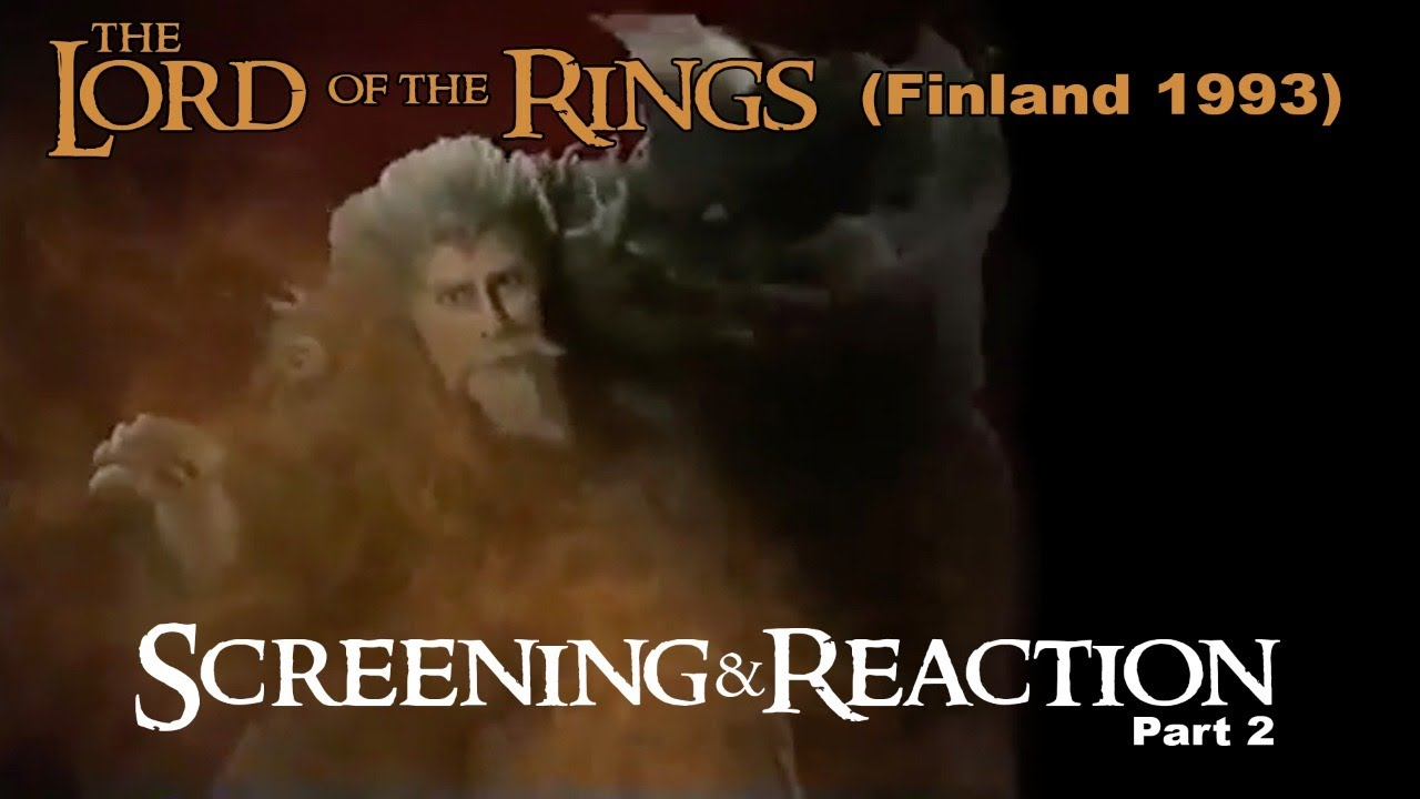 LOTR (1993) Screening & Reaction - Part 2/3