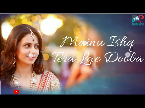 Mainu ishq tera lae dooba | WhatsApp Status Video By Dreams4Ever