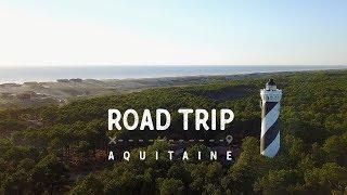 road trip aquitaine france 2017