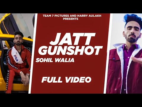 Latest Punjabi Songs 2020 | Jatt Gunshot - Sohil Walia | Bearded Bandits | New Punjabi Song | Team 7