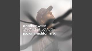 Скачать Another Week Joakim Molitor Remix