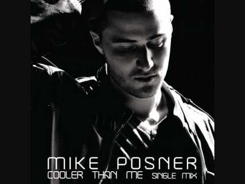Mike Posner - Cooler Than Me (Short Version)