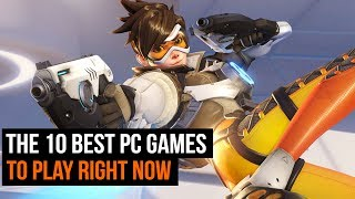 The 10 best PC games to play right now