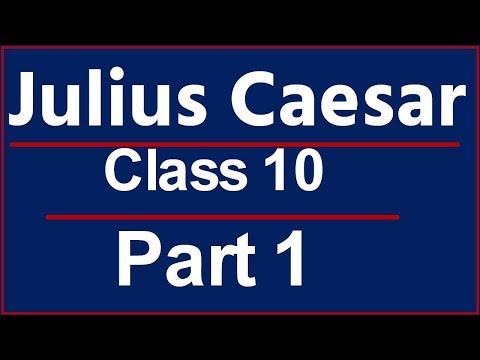 Julius Caesar Class 10 (Explained in Hindi)
