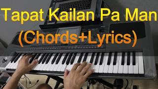 Tapat Kailan Pa Man lyrics & chords
