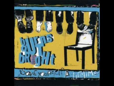 Burns Out Bright - Sincerely I