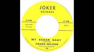 Frank Wilson - My Sugar Baby - Joker