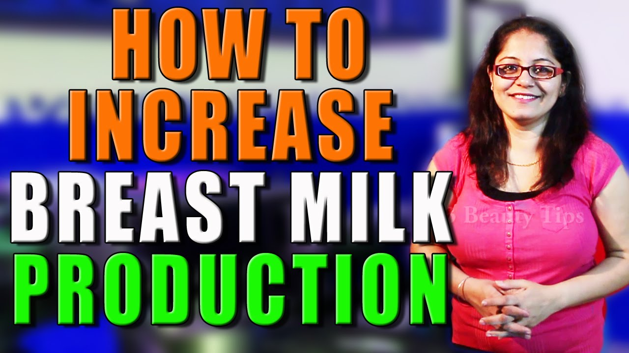 How To Increase Breast Milk Production Ii     -8684