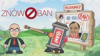 Znów Ban (Odrodzeni Hajsownicy - Slow Hands Parodia)