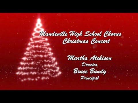 Mandeville High School Choir- Christmas Concert