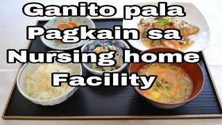 Look! Ganito pala ang pagkain sa nursing care home facility.